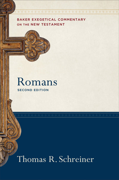 Romans, 2nd Edition by: Thomas R. Schreiner  series: Baker Exegetical Commentary on the New Testament