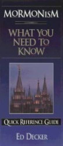 Mormonism What You Need to Know