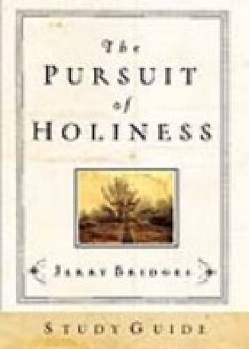 Pursuit of Holiness Study Guide