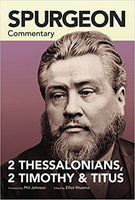 Spurgeon Commentary 2 Thessalonians 2 Timothy Titus
