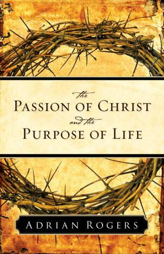 Passion of ChristPurpose of Life