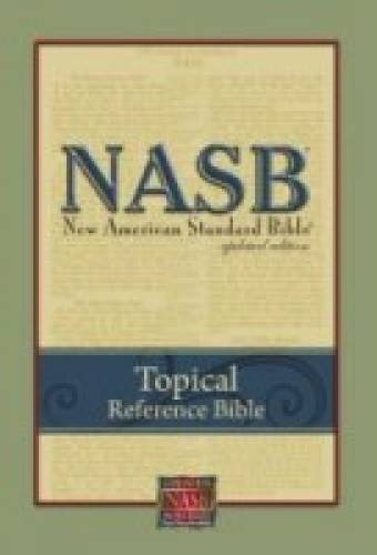 NAS Topical Reference Bible