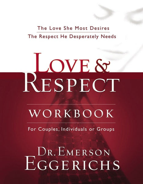 Love and Respect (Workbook)