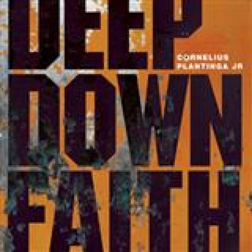 Deep Down Faith