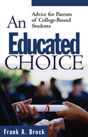 An Educated Choice