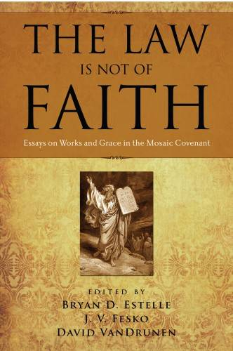 Law Is Not of Faith