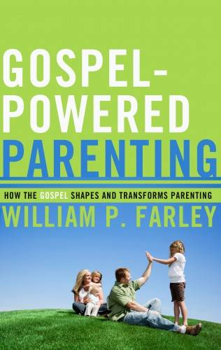 GospelPowered Parenting
