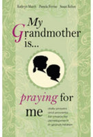 My Grandmotheris Praying For Me