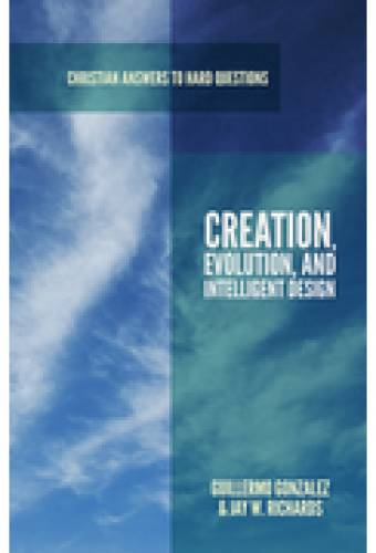 Creation Evolution and Intelligent Design