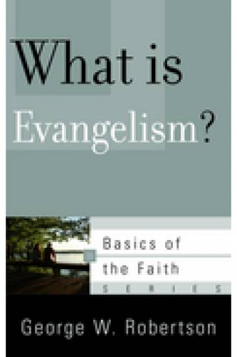What is Evangelism