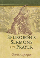 Spurgeons Sermons on Prayer