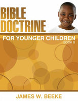 Bible Doctrine For Younger Children