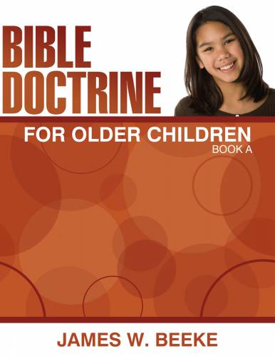 Bible Doctrine For Older Children