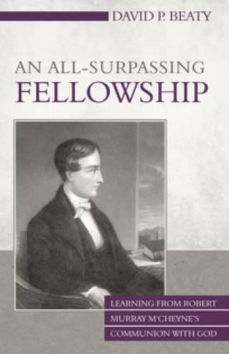 An AllSurpassing Fellowship