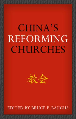 Chinas Reforming Churches