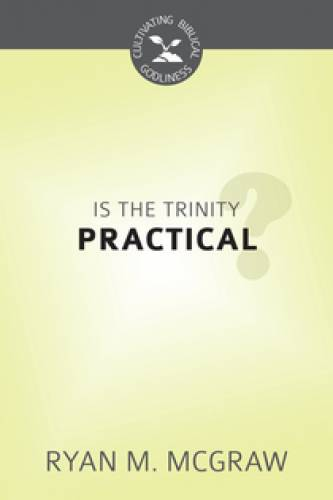 Is the Trinity Practical