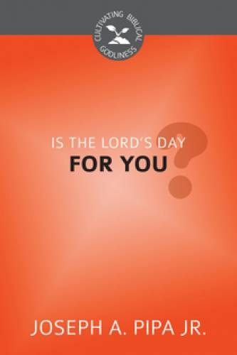Is the Lords Day For You