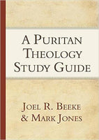 Puritan Theology Study Guide
