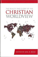 Beauty and Glory of the Christian Worldview