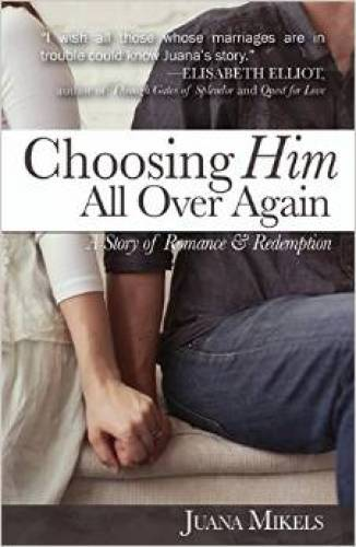 Choosing Him All Over Again