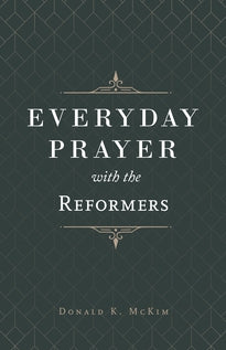 Everyday Prayer with the Reformers - Release Date 08/19/20