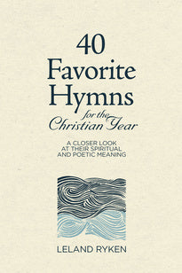 40 Favorite Hymns for the Christian Year