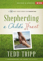 Shepherding a Childs Heart Video Series