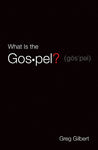 What Is the Gospel? (25-pack tracts)