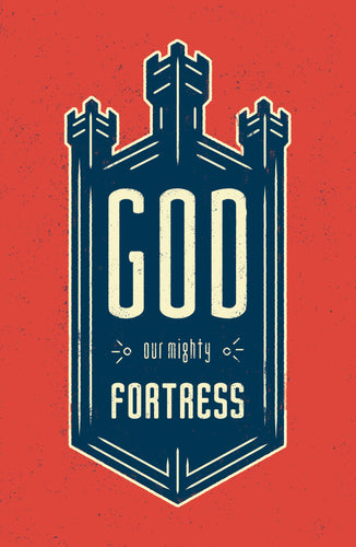 God Our Mighty Fortress (25-pack tracts)