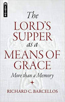 Lords Supper as a Means of Grace