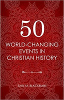 50 WorldChanging Events in Christian History