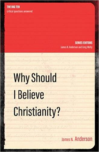 Why Should I Believe Christianity