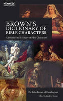 Browns Dictionary of Bible Characters