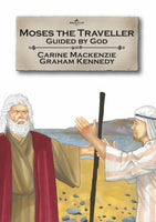 Moses The Traveler