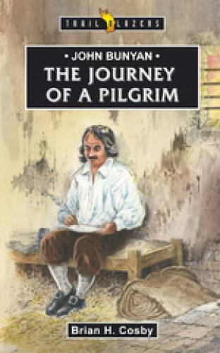 John Bunyan Journey of a Pilgrim