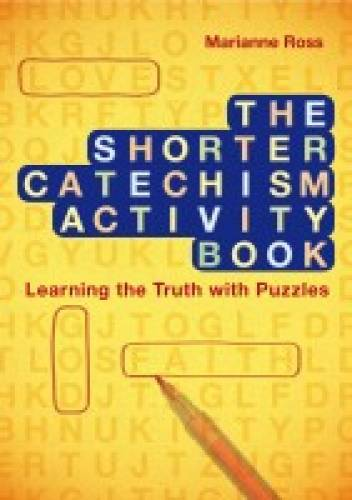 Shorter Catechism Activity Book