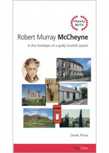 Travel with Robert Murray Mc Cheyne