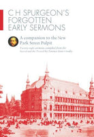 CH Spurgeons Forgotten Early Sermons