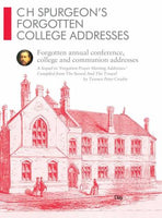 CH Spurgeon Forgotten College Addresses