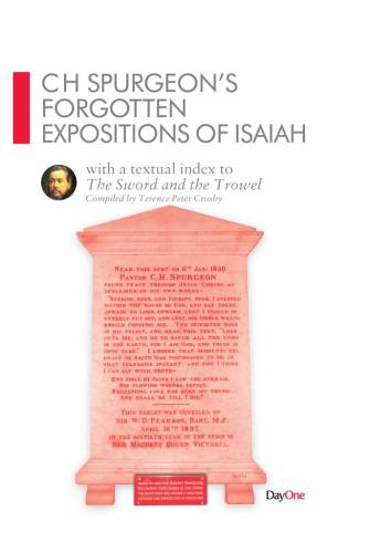 CH Spurgeon Forgotten Expositions of Isaiah