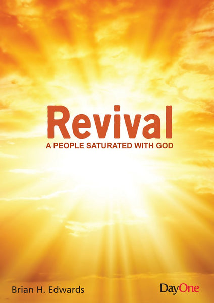 Revival:  A People Saturated With God (Truth for all Time)