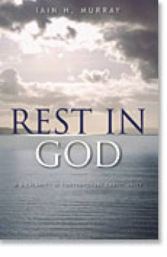 Rest in God A Calamity in Contemporary Christianity