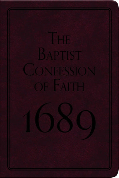 Baptist Confession of Faith 1689 (Gift Edition)