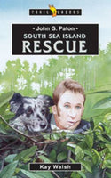 John G Paton South Sea Island Rescue
