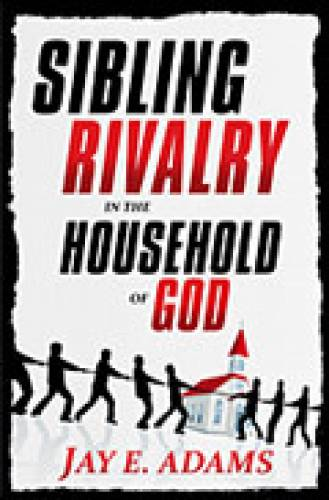 Sibling Rivalry in the Household of God