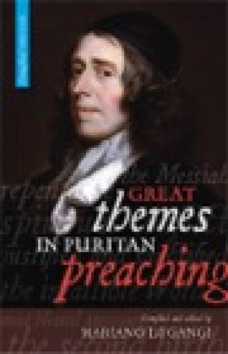 Great Themes in Puritan Preaching