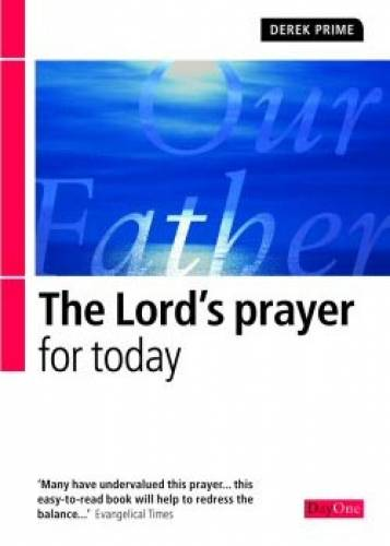 Lords Prayer For Today