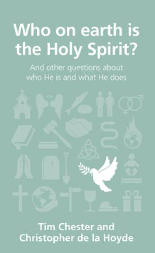 Who on Earth is the Holy Spirit