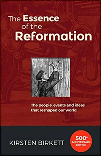 Essence of the Reformation The