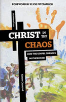 Christ in the Chaos